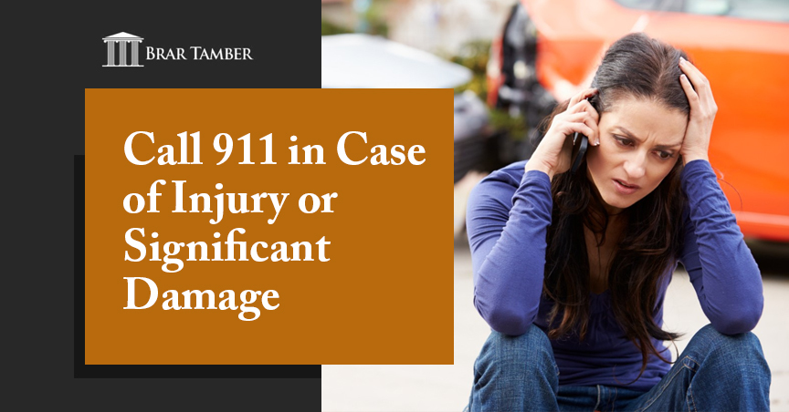 Call 911 in Case of Injury or Significant Damage