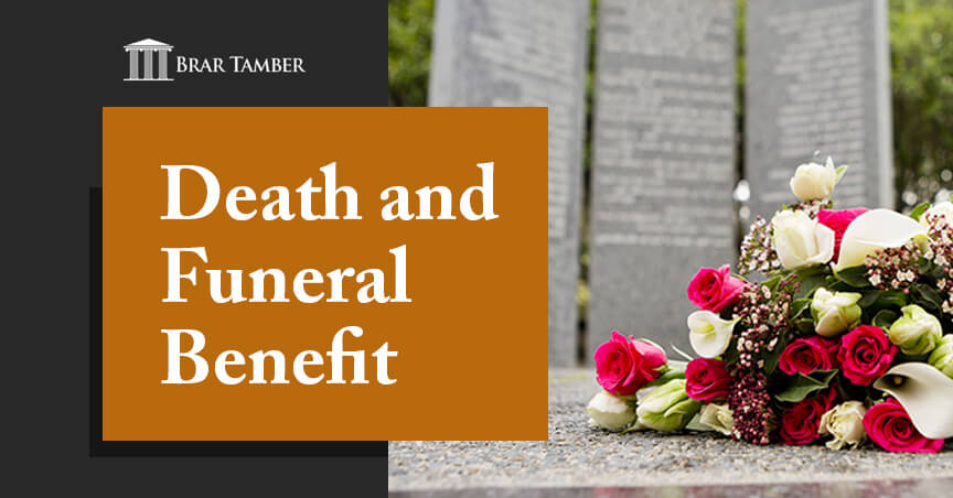 Death and Funeral Benefit