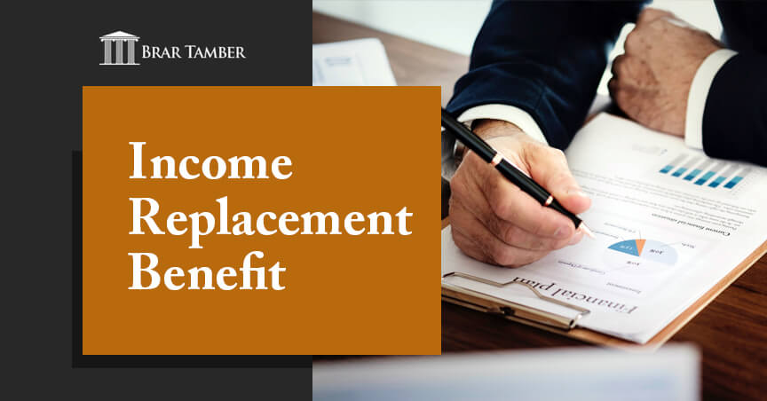 Income Replacement Benefit