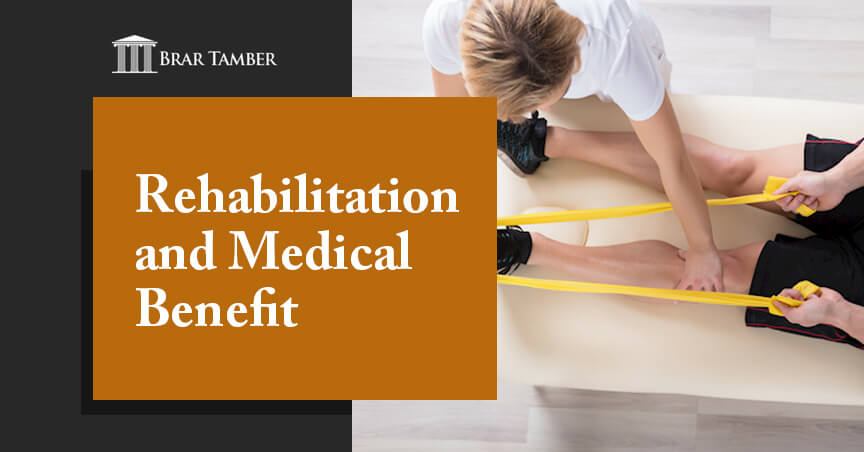 Rehabilitation and Medical Benefit